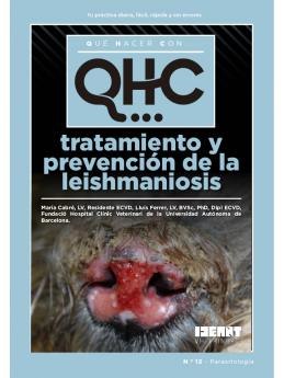 Qué Hacer Con... Tratamiento y prevención de la leishmaniosis
